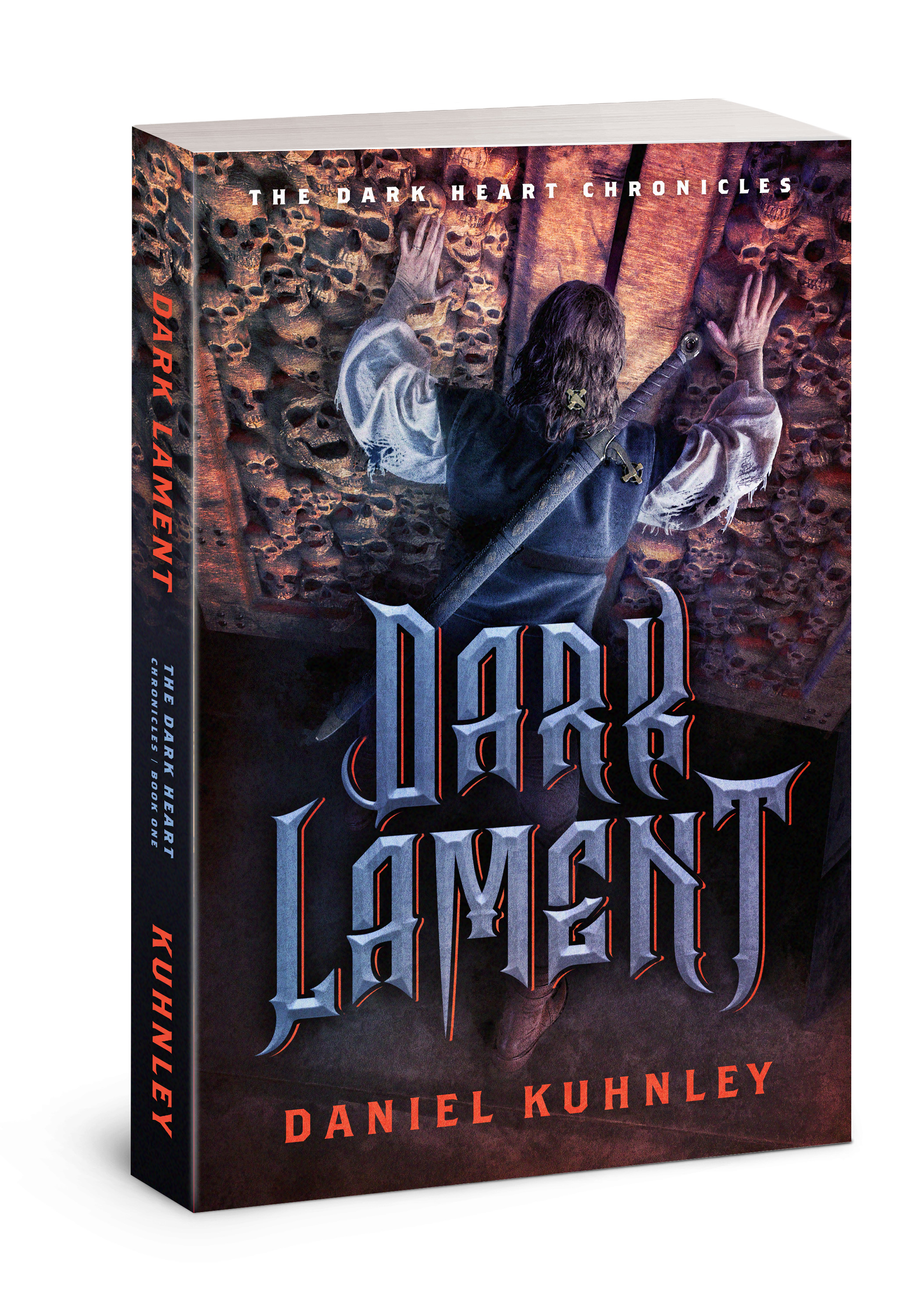Paperback book cover art for Daniel Kuhnley's fantasy novel Dark Lament - features a man with a sword pushing doors made of human skulls