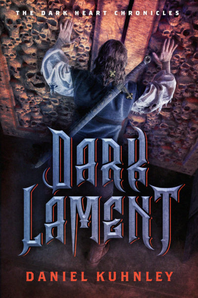 Book cover art for Daniel Kuhnley's fantasy novel Dark Lament - features a man trying to push large doors open that are covered in skulls. The man has a sword on his back.