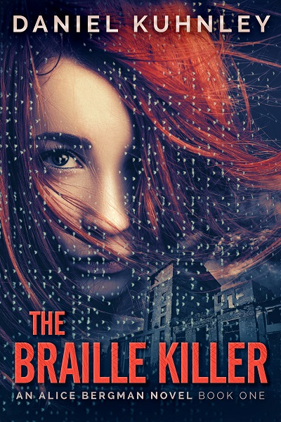 Book cover art for Daniel Kuhnley's mystery thriller novel The Braille Killer - features a woman's face with red hair blown across it and covering her left eye. A textile mill is in the background and braille letters are scattered across the image.